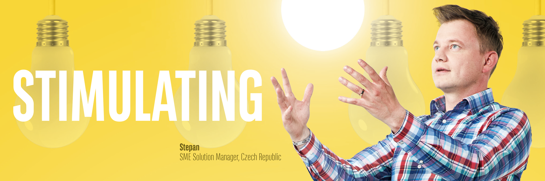 Stepan, SME Solution Manager, Czech Republic
